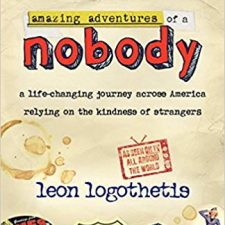 "Leon Logothetis, Autographed Book "" Amazing Adventures of A Nobody"""